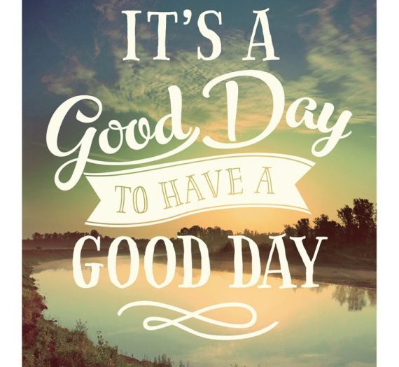 A Good Day!!