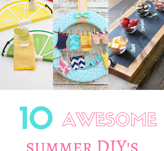 10 Awesome Summer DIY's