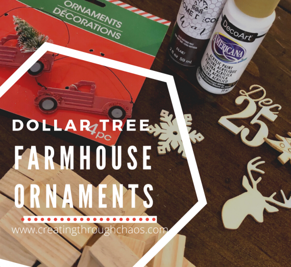 Dollar Tree Farmhouse Ornaments